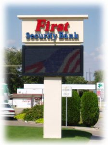 A picture of the First Security Bank sign out front.